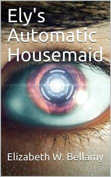 Ely's Automatic Housemaid