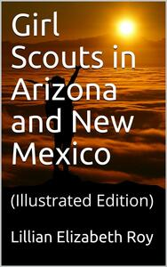 Girl Scouts in Arizona and New Mexico