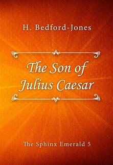 The Son of Julius Caesar