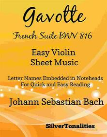 Gavotte French Suite BWV 816 Easy Violin Sheet Music