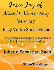 Jesu Joy of Man's Desiring Easy Violin Sheet Music