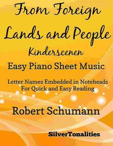 From Foreign Lands and People Kinderscenen Easy Piano Sheet Music