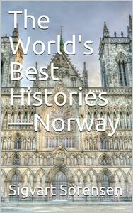 The World's Best Histories—Norway
