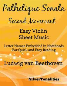 Pathetique Sonata Second Movement Easy Violin Sheet Music