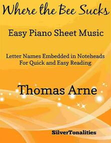 Where the Bee Sucks Easy Piano Sheet Music