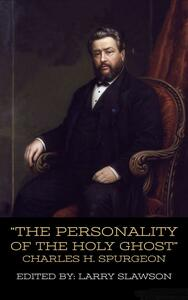 The Personality of the Holy Ghost (Annotated)