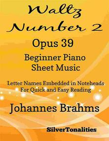 Waltz Number 2 Opus 39 Beginner Piano Sheet Music