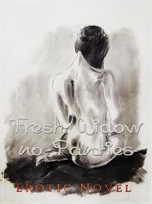 Fresh Widow, No Panties