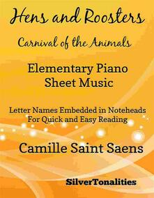 Hens and Roosters Carnival of the Animals Elementary Piano Sheet Music