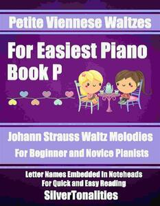 Petite Viennese Waltzes for Easiest Piano Booklet P