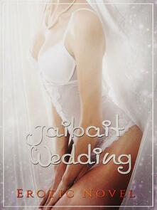 Jailbait Wedding