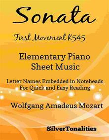 Sonata First Movement K545 Elementary Piano Sheet Music