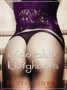 Adorable Neighbors