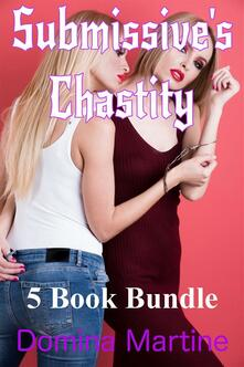 Submissive's Chastity 5 Book Bundle