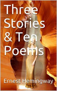 Three Stories & Ten Poems