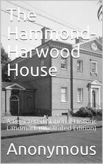 The Hammond-Harwood House / A Registered National Historic Landmark