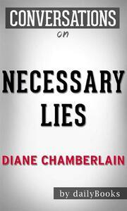 Necessary Lies: A Novel byDiane Chamberlain | Conversation Starters