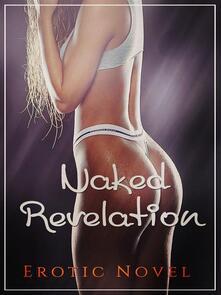 Naked Revelation