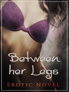 Between Her Legs