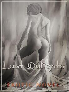 Lust Delights