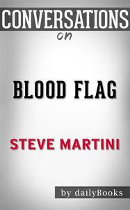 Blood Flag: A Paul Madriani Novel bySteve Martini | Conversation Starters