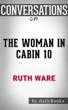 The Woman in Cabin 10: byRuth Ware | Conversation Starters