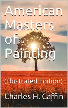 American Masters of Painting