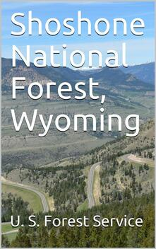 Shoshone National Forest, Wyoming