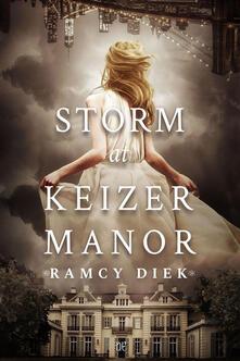 Storm at Keizer Manor. Ediz. italiana - Giulia Mariotti,Ramcy Diek - ebook
