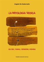La mitologia vedica. Gli dei, Yama, I demoni, Vishnu