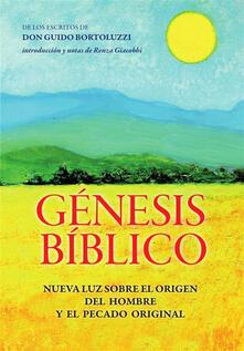 Génesis Bíblico - Nueva luz sobre el origen del hombre y el pecado original - Guido Bortoluzzi - ebook