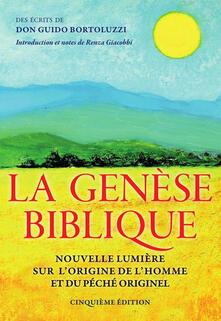 La Genèse biblique. Nouvelle lumière sur l'origine de l'homme et du péché originel - Guido Bortoluzzi - ebook