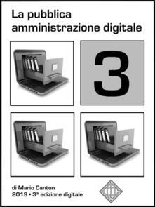 La pubblica amministrazione digitale - Mario Canton - ebook