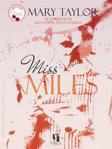 Miss Miles - Alessandranna D'Auria,Mary Taylor - ebook