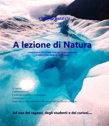 A lezione di Natura - Antonio Balzani - ebook