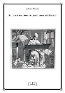 Sillabus racconta gli Altavilla in Sicilia - Antonino Fiannacca - ebook