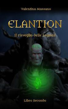 Il risveglio delle legioni. Elantion. Vol. 2.pdf