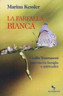 Listadelpopolo.it La farfalla bianca. Cecilia Tommasoni, una vita tra famiglia e spiritualità Image