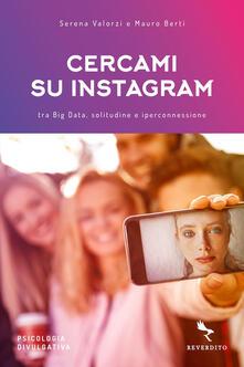 Cercami su Instagram. Tra Big Data, solitudine e iperconnessione.pdf