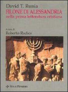 Filone di Alessandria nella prima letteratura cristiana. Uno studio d'insieme