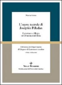 Libro L' opera teatrale di Joséphin Péladan. Esoterismo e magia nel dramma simbolista Marisa Verna