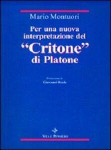 Per una nuova interpretazione del «Critone» di Platone
