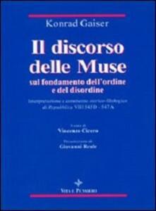 Il discorso delle muse sul fondamento dell'ordine e del disordine. Interpretazione e commento storico-filosofico di Repubblica VIII 545D-547A