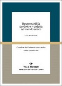Libro Responsabilità, perdono e vendetta nel mondo antico