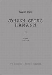 Johann Georg Hamann. Vol. 4: Origines 1774-1779.