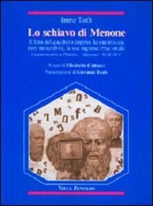 Lo schiavo di Menone. Il lato del quadrato doppio, la sua misura non-misurabile, la sua ragione irrazionale