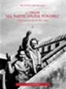 L' Italia nel «Nuovo ordine mondiale». Politica ed economia dal 1945 al 1947