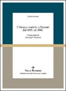 Chiesa e società a Sassari dal 1931 al 1961. L'episcopato di Arcangelo Mazzotti