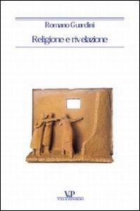 Libro Religione e rivelazione Romano Guardini