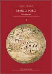 Marco Polo. Vita e leggenda